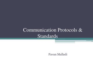 Communication Protocols & Standards