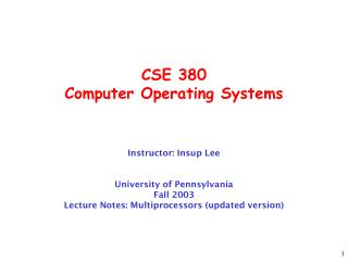 CSE 380 Computer Operating Systems