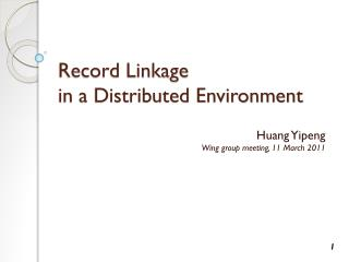 Record Linkage in a Distributed Environment