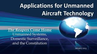 Applications  for Unmanned Aircraft Technology