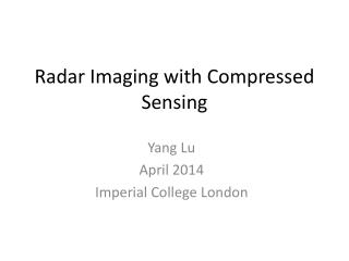 Radar Imaging with Compressed Sensing