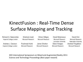 KinectFusion  : Real-Time Dense Surface Mapping and Tracking