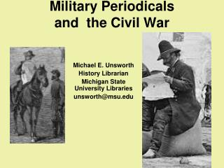 Military Periodicals  and  the Civil War