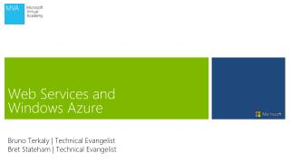 Web Services and  Windows Azure