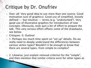 Critique by Dr.  Onufriev