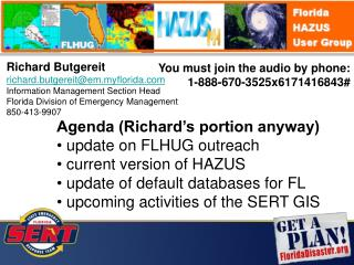 Richard Butgereit richard.butgereit@em.myflorida Information Management Section Head