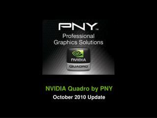 NVIDIA Quadro by PNY