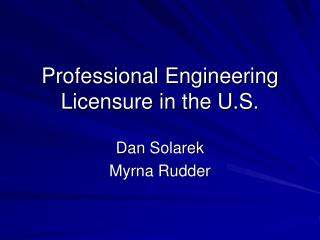 Professional Engineering Licensure in the U.S.