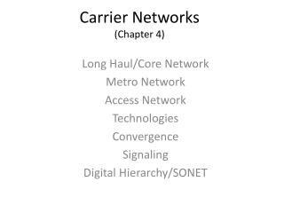 Carrier Networks (Chapter 4)