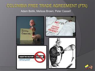 Colombia Free Trade Agreement (FTA)