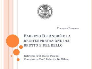 Fabrizio De Andrè e la reinterpretazione del brutto e del bello