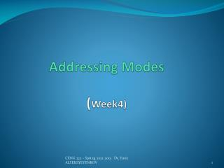 Addressing  Modes ( Week4)