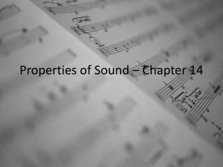 Properties of Sound – Chapter 14