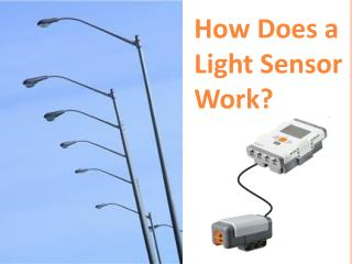 How Does a Light Sensor Work?
