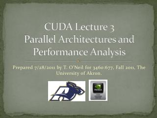 CUDA Lecture 3 Parallel Architectures and Performance Analysis