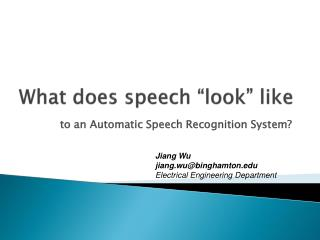 "What does speech ""look"" like"