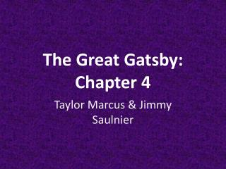 The Great Gatsby: Chapter 4