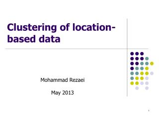 Clustering of location-based data