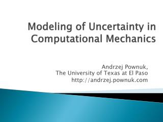 Modeling of Uncertainty in Computational Mechanics