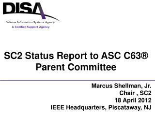 SC2 Status Report to ASC  C63®  Parent Committee
