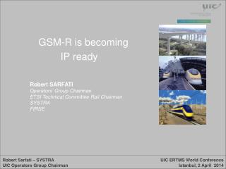 GSM-R is becoming IP ready
