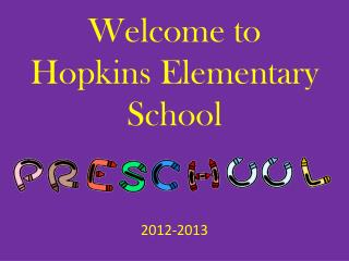 Welcome to  Hopkins Elementary School