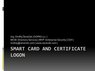 Smart Card and Certificate Logon