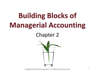 Building Blocks of Managerial Accounting
