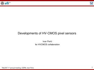 Developments of HV-CMOS pixel sensors