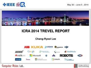ICRA 2014 TREVEL REPORT