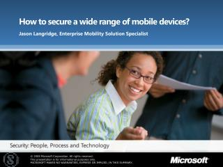 How to secure a wide range of mobile devices?