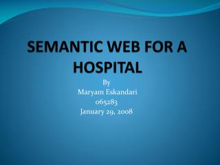 SEMANTIC WEB FOR A HOSPITAL