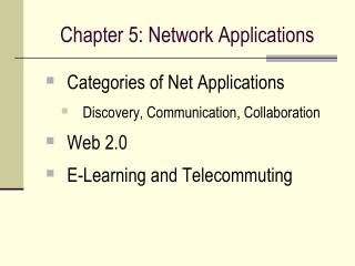 Chapter 5: Network Applications