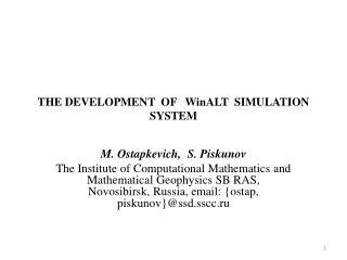 THE DEVELOPMENT OF WinALT SIMULATION SYSTEM