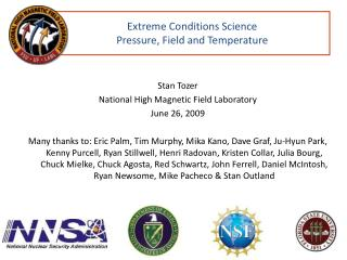 Extreme Conditions Science Pressure, Field and Temperature