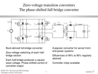 Zero-voltage transition converters The phase-shifted full bridge converter