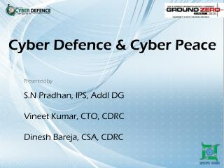 Cyber  Defence  & Cyber Peace