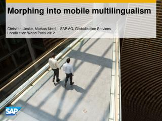 Morphing into mobile multilingualism