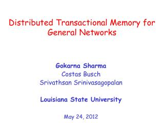 Distributed Transactional Memory for General Networks