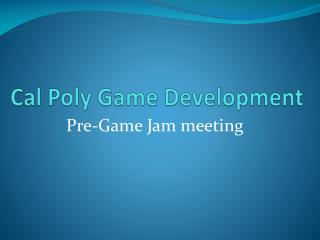 Cal Poly Game Development