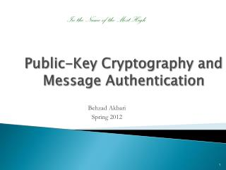 Public-Key Cryptography and Message Authentication
