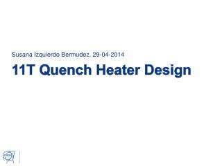 11T Quench Heater Design