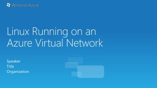 Linux Running on an Azure Virtual Network