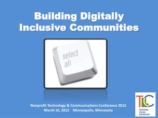 Building Digitally Inclusive  Communities