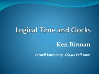 Logical Time and Clocks