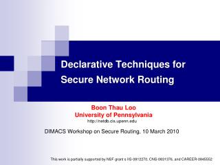 Declarative Techniques for Secure Network Routing
