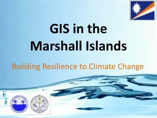 GIS in the  Marshall Islands