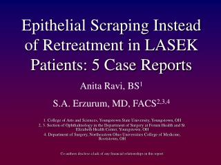 Epithelial Scraping Instead of Retreatment in LASEK Patients: 5 Case Reports