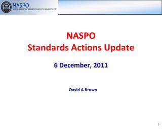 NASPO Standards Actions Update 6 December, 2011