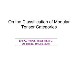 On the Classification of Modular Tensor Categories